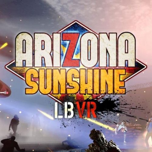 Arizona Sunshine LBVR